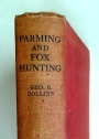 Farming and Fox-Hunting.