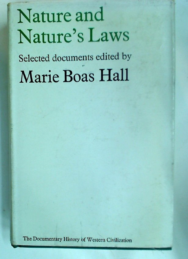 Nature and Nature's Laws: Documents of the Scientific Revolutions.