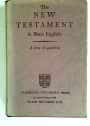 The New Testament in Basic English.