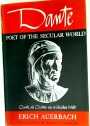 Dante: Poet of the Secular World.