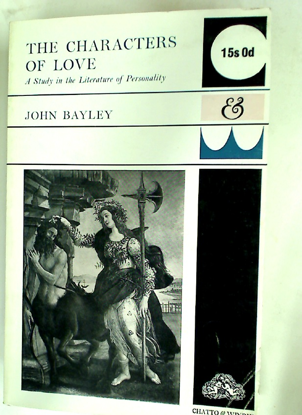 The Characters of Love: A Study in the Literature of Personality.