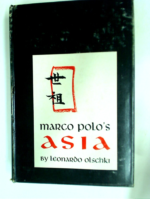 Marco Polo's Asia: An Introduction to His Description of the World Called Il Milione.