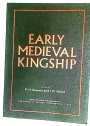 Early Mediaeval Kingship.