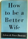 How To Be a Better Wife.