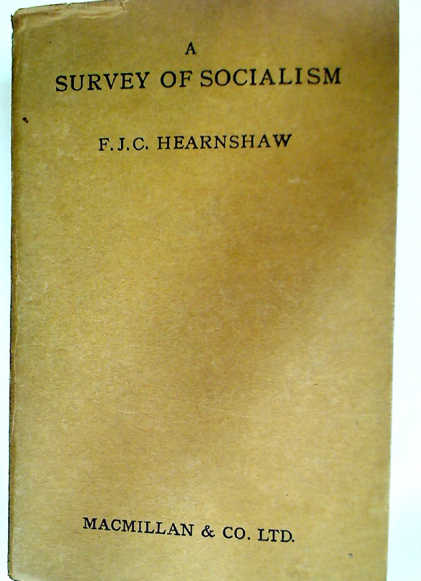 A Survey of Socialism: Analytical, Historical, and Critical.
