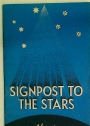 Signpost to the Stars.