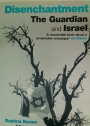 Disechantment. The Guardian and Israel.