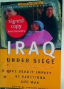 Iraq Under Siege. The Deadly Impact of Sanctions and War.