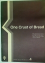 One Crust of Bread. New Directions for Food and Agricultural Policy in the UK in the Context of World Needs.