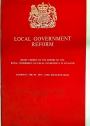 Local Government Reform. Presented to Parliament by the Command of Her Majesty, June 1969.