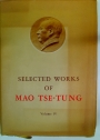 Selected Works of Mao Tse-Tung. Volume IV.