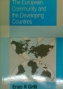 The European Community and the Developing Countries.