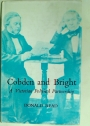 Cobden and Bright, A Victorian Political Partnership.