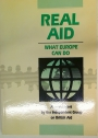 Real Aid. What Can Europe Do?