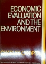 Economic Evaluation and the Environment. A Methodological Discussion with Particular Reference to Developing Countries.