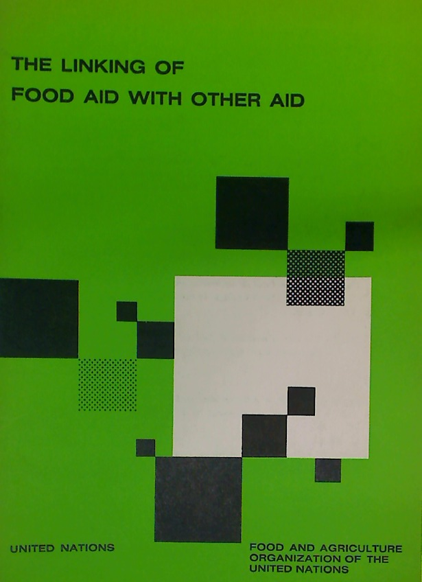 The Linking of Food Aid with Other Aid.
