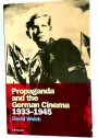Propaganda and the German Cinema, 1933 - 1945.
