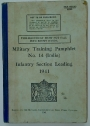 Infantry Section Leading. Military Training Pamphlet No. 14 (India)