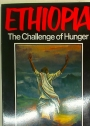 Ethiopia. The Challenge of Hunger.