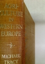 Agriculture in Western Europe. Crisis and Adaptation Since 1880.