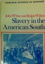 Slavery in the American South.