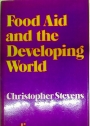 Food Aid and the Developing World.