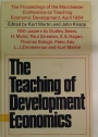 The Teaching of Development Economics, Its Position in the Present State of Knowledge.