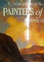 Painters of Scotland. A Celebration of Scottish Landscape.
