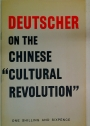 "Deutscher on the Chinese ""Cultural Revoltuon""."