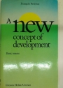 A New Concept of Development. Basic Tenets.