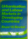 Urbanisation and Labour Markets in Developing Countries.