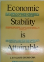 Economic Stability is Attainable.