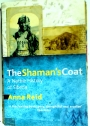 The Shaman's Coat: A Native History of Siberia.