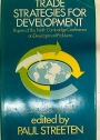 Trade Strategies for Development. Papers of the Ninth Cambridge Conference on Development Problems.