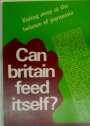 Can Britain Feed Itself?