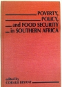 Poverty, Policy, and Food Security in Southern Africa.