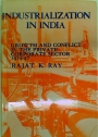 Industrialization in India. Growth and Conflict in the Private Corporate Sector 1914 - 47.