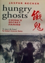 Hungry Ghosts. China's Secret Famine.