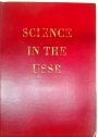 Science in the USSR. To the 50th Anniversary of the Formation of the Union of Soviet Socialist Republics 1922 - 1972.