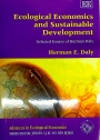 Ecological Economics and Sustainable Development. Selected Essays of Herman Daly.