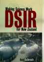 DSIR. Making Science Work for New Zealand.