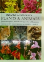 Invasive and Introduced Plants and Animals. Human Perceptions, Attitudes and Approaches to Management.
