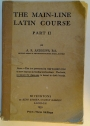 The Main-Line Latin Course Part II.