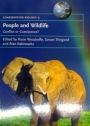 People and Wildlife. Conflict or Coexistence?