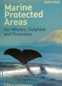 Marine Protected Areas. For Whales, Dolphins, and Porpoises.