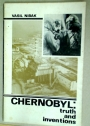 Chernobyl: Truth and Inventions.