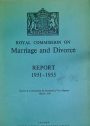 Royal Commission on Marriage and Divorce, Report 1951-1955.