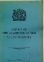 Report of the Committee on the Age of Majority.