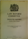 Law Reform Committee. Twelfth Report (Transfer of Title to Chattels)