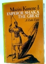Emperor Shaka the Great: A Zulu Epic.